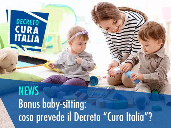 """BONUS BABY-SITTING: COSA PREVEDE IL DECRETO """"CURA ITALIA""""?"""