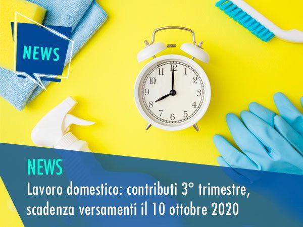 LAVORO DOMESTICO: CONTRIBUTI 3° TRIMESTRE, SCADENZA VERSAMENTI IL 10 OTTOBRE 2020